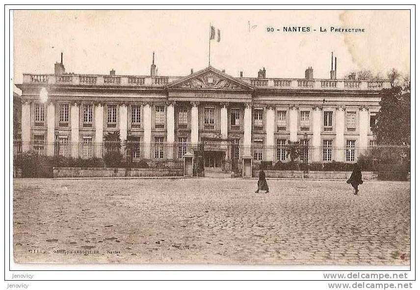 NANTES . LA PREFECTURE. REF 10461 - Nantes