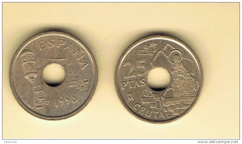 ESPAÑA - 25 Pesetas 1998 Ceuta  Circulada - [ 5] 1949-… : Kingdom