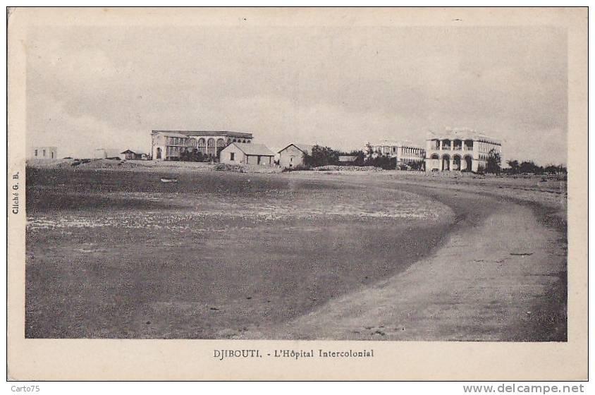 Afrique - Djibouti - Hôpital Intercolonial - Djibouti