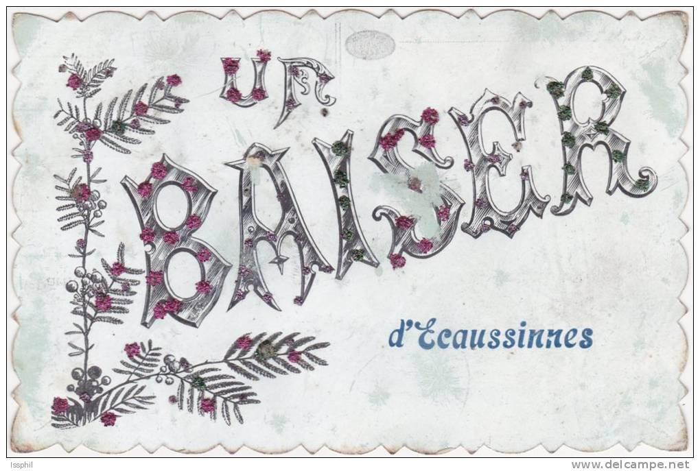 """Un Baiser D'Ecaussines """"ou Ecaussines - Ecaussinnes"""