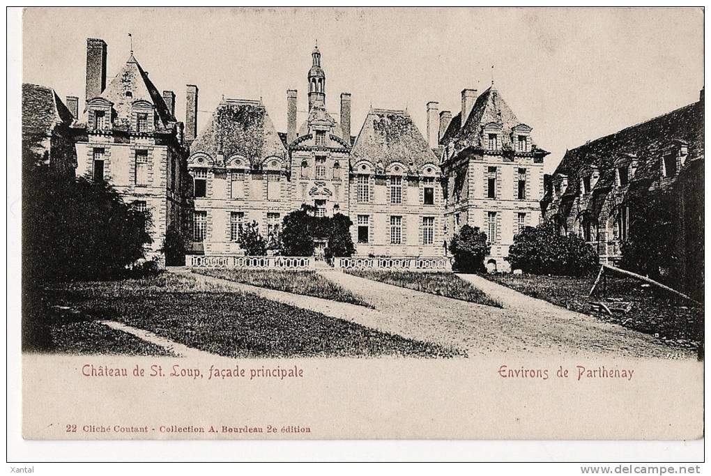PARTHENAY - Château De Saint Loup ( St ) - Façade Principale - Carte écrite En 1927 6 TTB*** - Parthenay