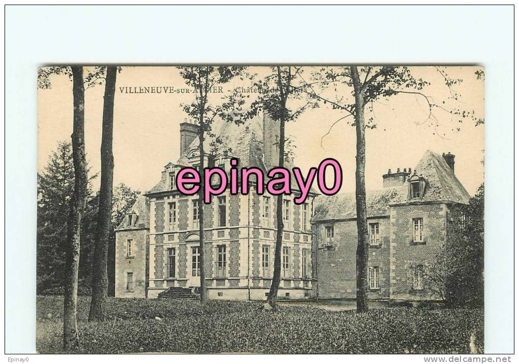 Br - 03 - VILLENEUVE SUR ALLIER - Le Chateau De Villars - - France