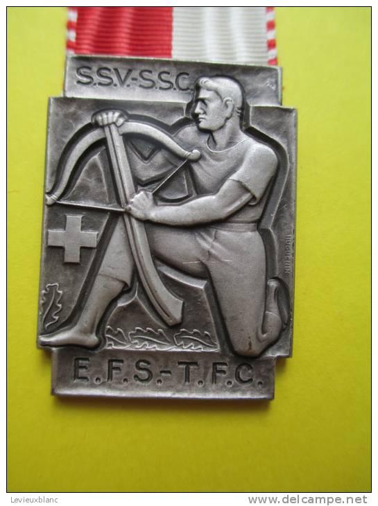 Arbaléte/SSV- SSC/EFS-TFC/SUISSE/ Huguenin /Le Locle/1947     SUI16 - Tiro Con L'Arco