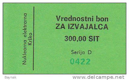 SLOVENIJA  --   VREDNOSTNI BON   -  300 SIT  -  NUKLEARNA ELEKTRANA KRSKO  -  NUCLEAIRE CENTRALE - Slovénie