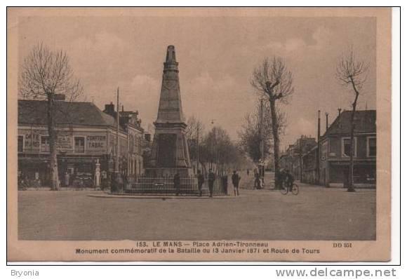CPA - 72 - LE MANS - Place Adrien Tironneau - Monument - Route De Tours - Café,tabac, Animation - Le Mans