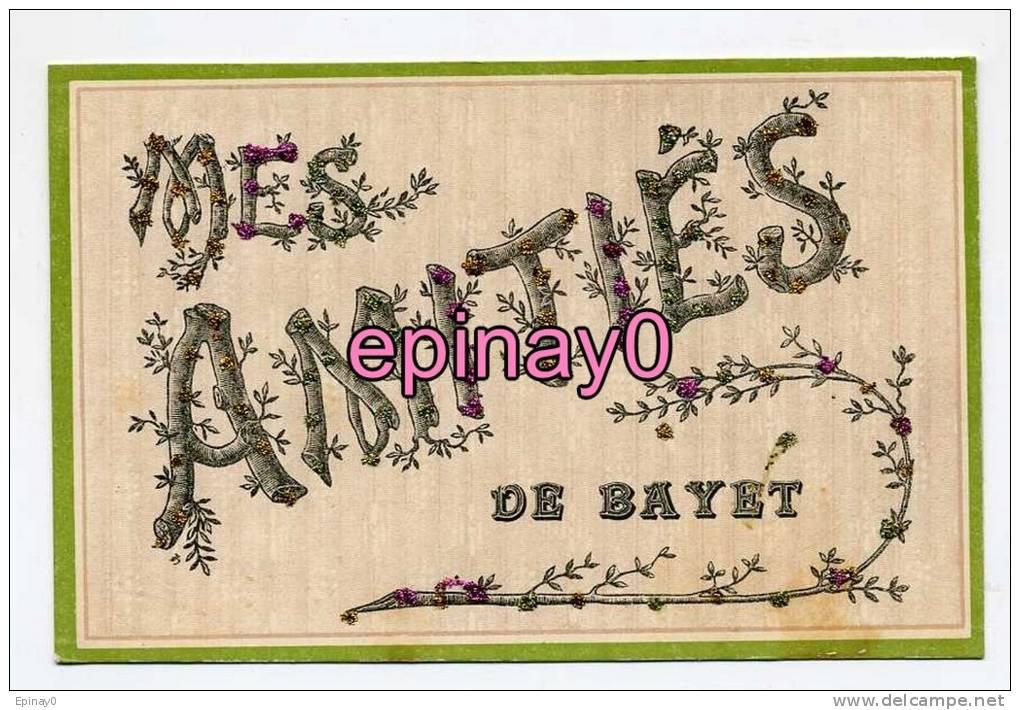 Br - 03 - BAYET - Mes Amitiés De ... - France