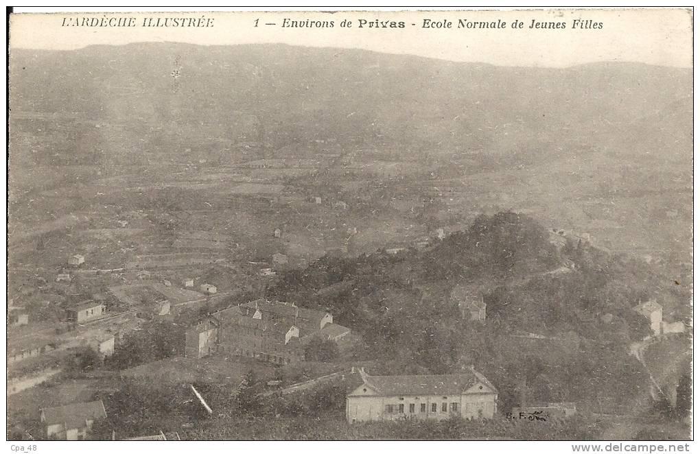 Ardèche- Environs De Privas -Ecole Normale De Jeunes Filles. - Privas