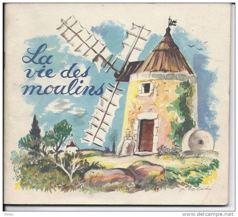 PETIT LIVRE - LA VIE DES MOULINS - Association Nationale De La Meunerie Française - Non Classés
