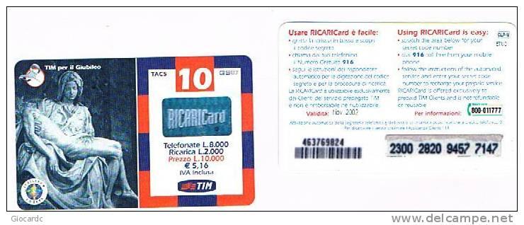 TIM ITALIA - RICARICAT (10^ ED.) 1187 - GIUBILEO: PIETA'   (GLP-M) SC. NOV. 2002  - USATA RIF.CP - Italia