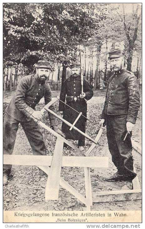 PRISONNIERS DE GUERRE FRANCAIS FAISANT TRAVAUX FORCES A WAHN ( Nordrhein) 1914/15  - CARTE ALLEMANDE  NR 3 - Guerre 1914-18