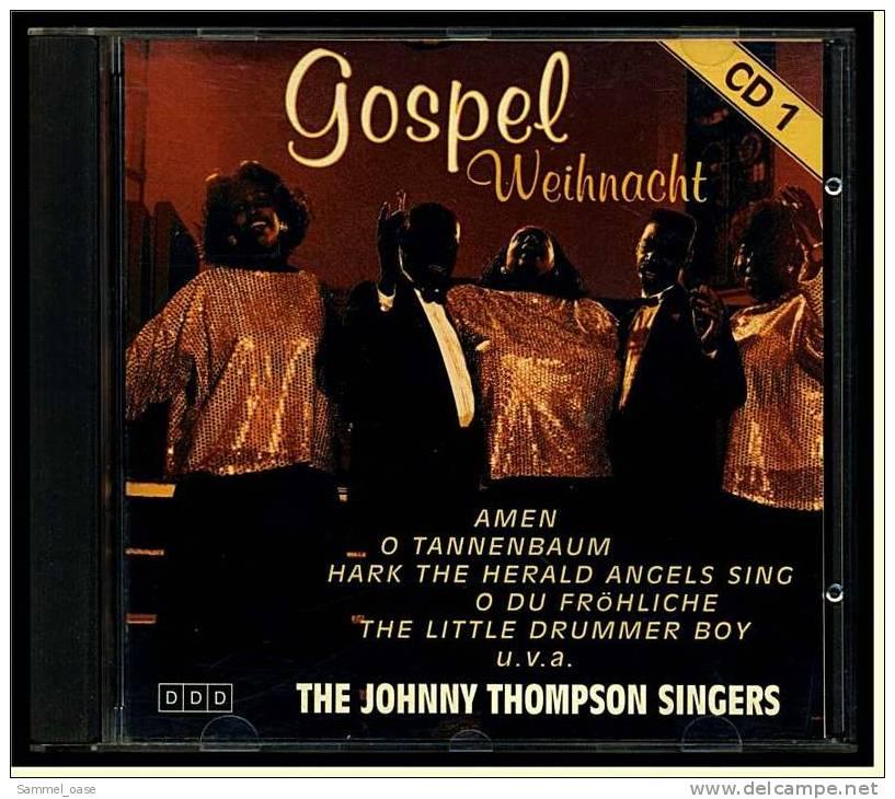 """Weihnachtsmusik CD -  Gospel Weihnacht  Von """"The Johnny Thompson Singers"""" - 15 Weihnachtslieder - Weihnachtslieder"""
