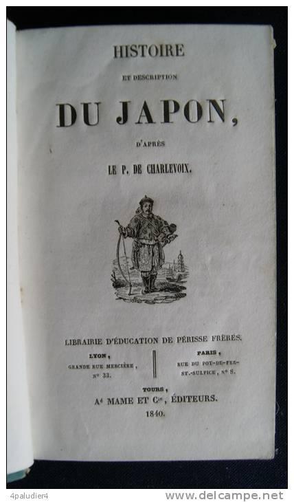 HISTOIRE ET DESCRIPTION DU JAPON Par Le P. De CHARLEVOIX 1840 - Histoire