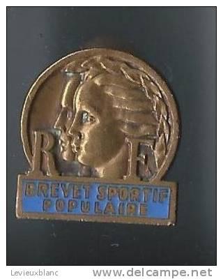 Insigne Boutonniére/RF/ Brevet Sportif Populaire/Vers 1940     D249 - Habillement, Souvenirs & Autres