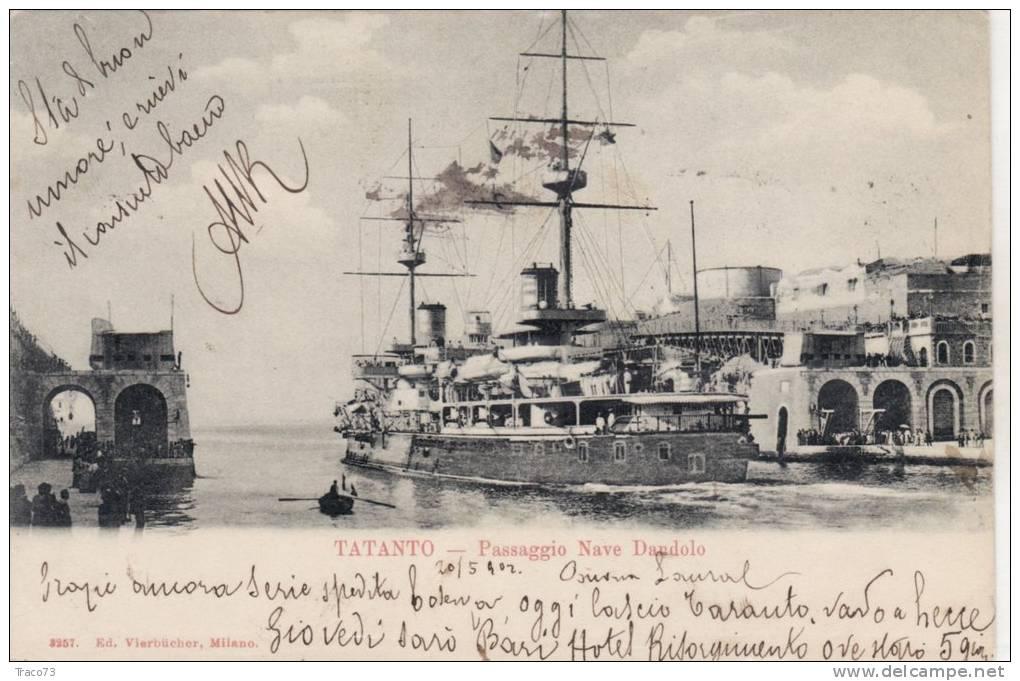 TARANTO  /  Passaggio Nave Dandolo _ Viaggiata - Guerra