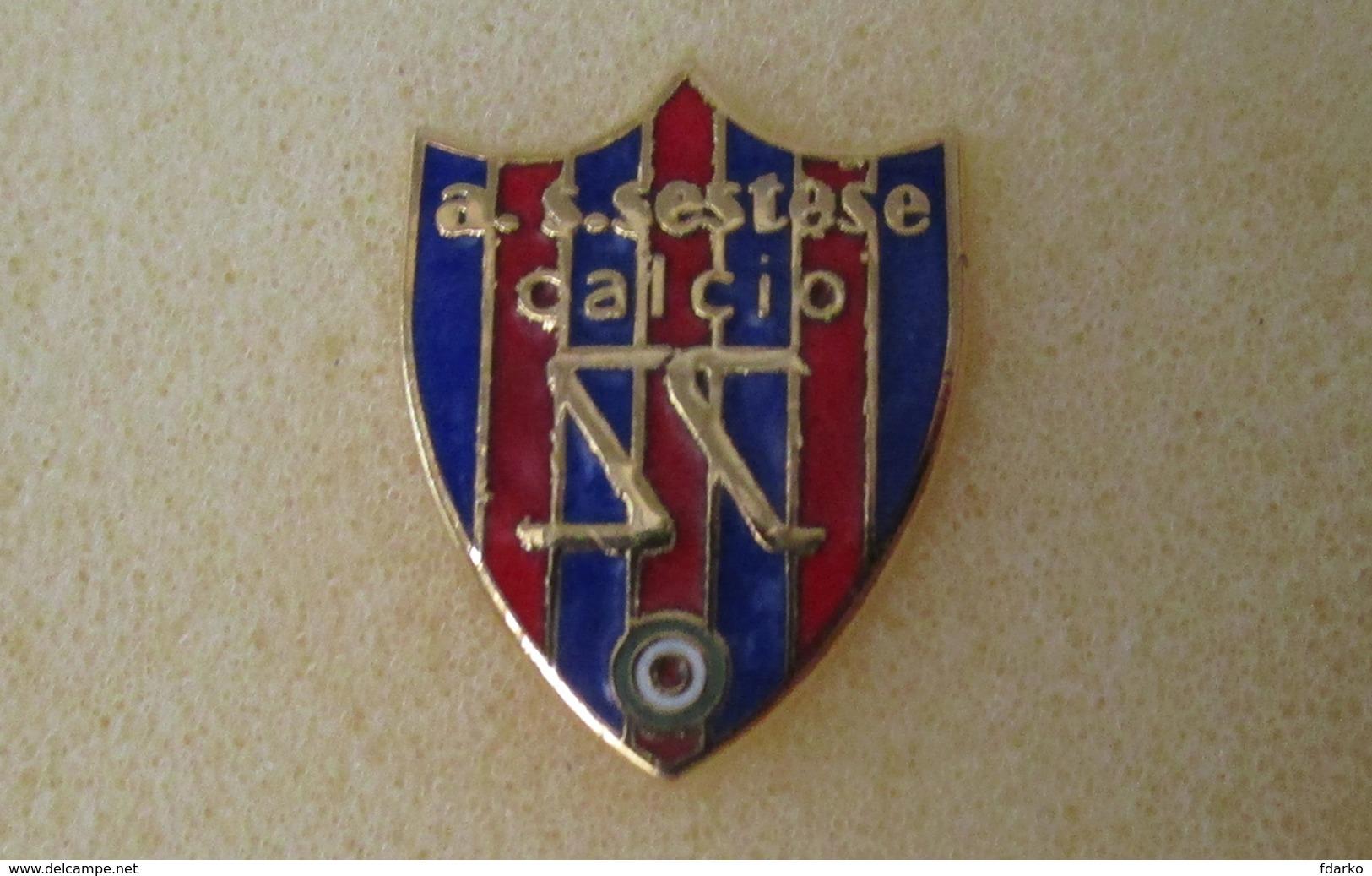 A.S. Sestese Calcio Distintivi FootBall Soccer Pins Spilla Sesto Fiorentino Firenze Toscana - Calcio
