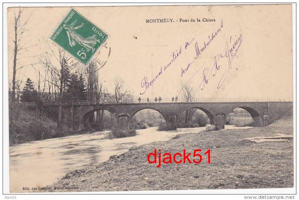 55 - MONTMEDY (Meuse) - Pont De La Chiers - Montmedy