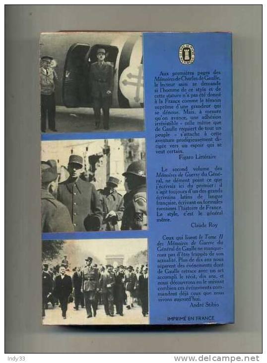 - MEMOIRES DE GUERRE 2 . L'UNITE . PAR GENERAL DE GAULLE . LE LIVRE DE POCHE HISTORIQUE N°391/392 . 1968 - Bücher