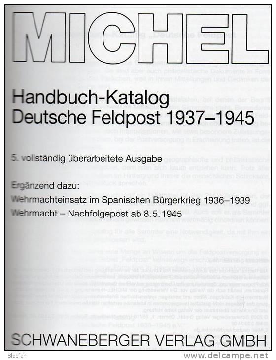 Handbuch Feldpost 1937-45 MICHEL 2010 New 70€ Besatzungszeit Feld-Post III.Reich Catalogue Of Germany 978-3-87858-156-7 - Tarjetas Telefónicas