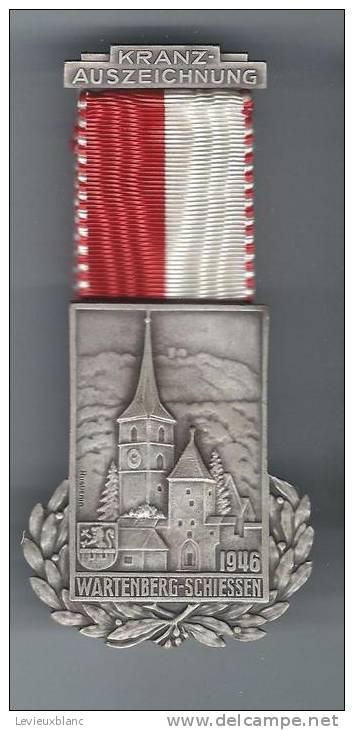 SUISSE/ Médaille/ Sport/TIR/Kranz-Auszeichnung/Eglise/Wartenberg-Schiessen/Huguenin/Le Locle/1946          SUI36 - Sports