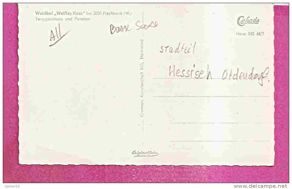 HESSISCH OLDENDORF  -    3 ANSICHTEN ** WALDHOF - WEISSES HAUS ** FISCHBECK An Der WESER   -   Verlag : CRAMERS   N°063 - Hessisch-Oldendorf