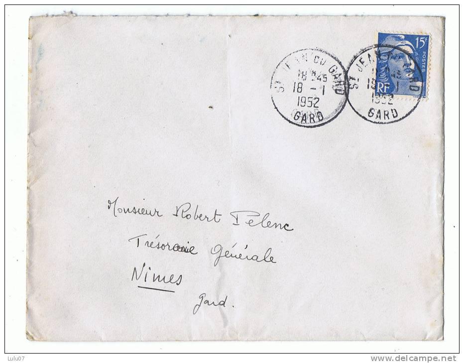 Enveloppe  Tampon Sur Timbre  15 F Bleu   St Jean Du Gard  1952 - Marcophilie (Lettres)