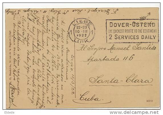 Liege Luik Le Perron Voyagé  Santa Clara Cuba  Esperanto Dover Ostende 1922 Edit Hendrichs - Liege