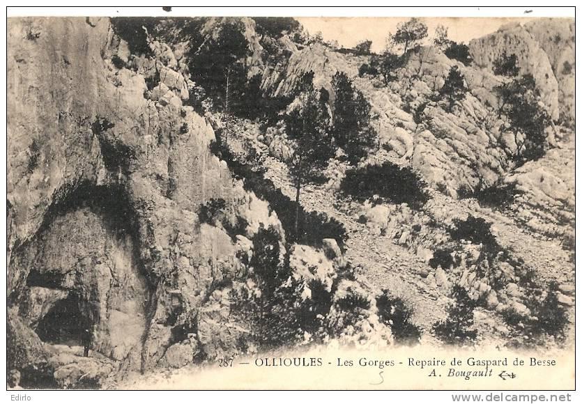 OLLIOULES: Les Gorges, Repaire De Gaspard De Besse  Neuve   TTB - Ollioules