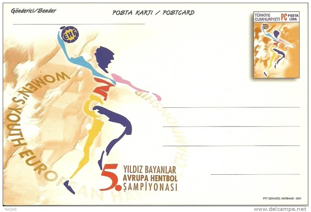 Turkey ; 2001 Postal Stationery - 5th Women´s Youth European Handball Championship - Enteros Postales