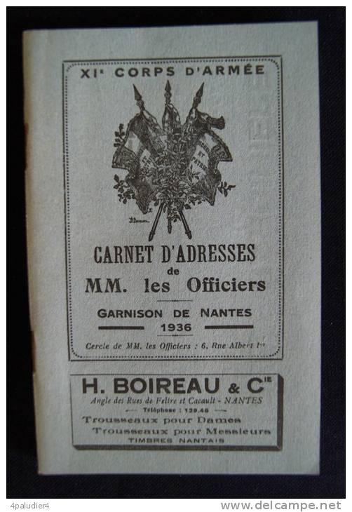 XIe CORPS D'ARMEE CARNETS D'ADRESSES DES OFFICIERS Garnison De NANTES 1936 - French
