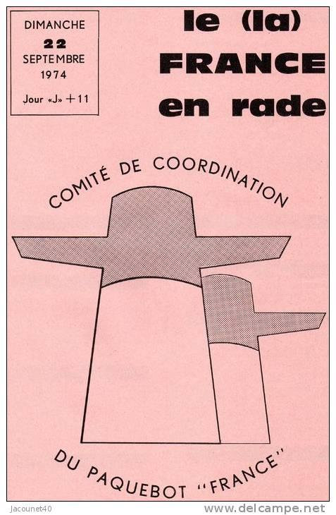 Paquebot France Journal De Greve Pages Ecrites Du 22 09 1974 - Boats