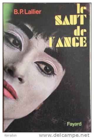Lallier - Le Saut De L'ange - Fayard - 1968 - Livres, BD, Revues