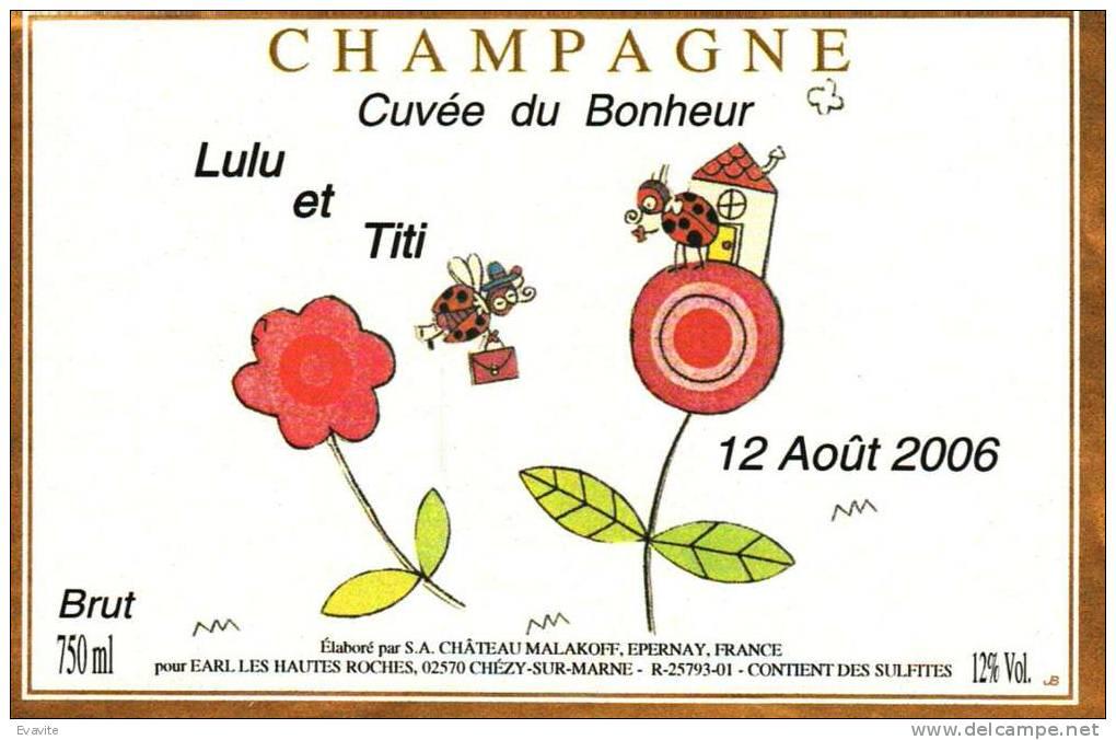 """Etiquette  Champagne    Elaboré Par Château-Malakoff - Cuvée Du Bonheur """"Lulu & Titi"""" (Coccinelles) - Couples"""