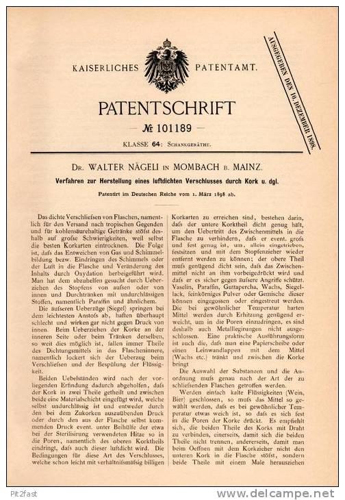 Original Patentschrift - Dr. W. Nägeli In Mombach B. Mainz ,1898 , Kork - Verschluß Für Getränke , Kneipe , Bar !!! - Historische Dokumente