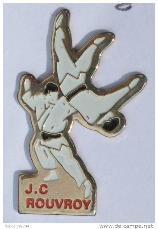 Pin's  Judo  Club  De ROUVROY (62) - Les Judokas - Randori - C258 - Judo