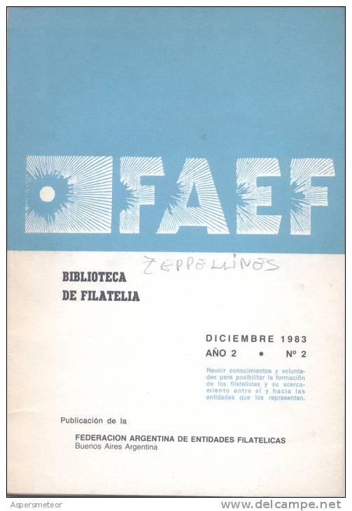ZEPPELINES - FAEF - BIBLIOTECA DE FILATELIA DICIEMBRE DE 1983 FEDERACION ARGENTINA DE ENTIDADES FILATELICAS - Tematica