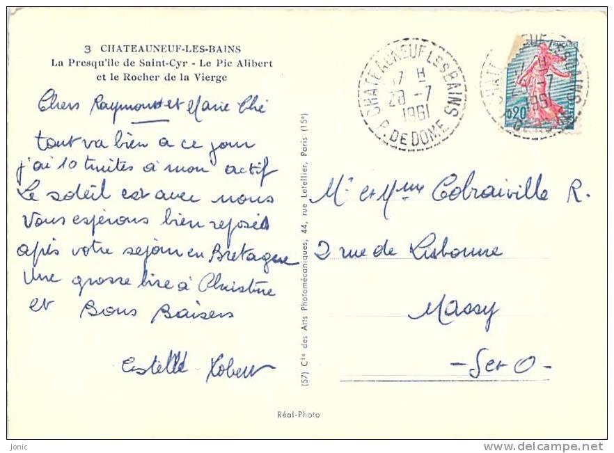 CHATEAUNEUF LES BAINS - La Presqu'ile De Saint Cyr - Le Pic Alibert - Altri Comuni
