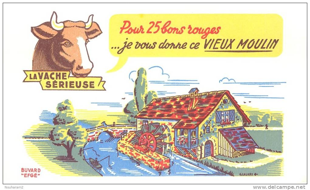 Buvard Réf.090. La Vache Sérieuse - Pour 25 Bons Rouges, Je Vous Donne Ce Vieux Moulin - Animaux