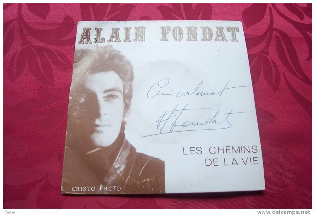 ALAIN FONDAT °  LES CHEMINS DE LA VIE - Autogramme