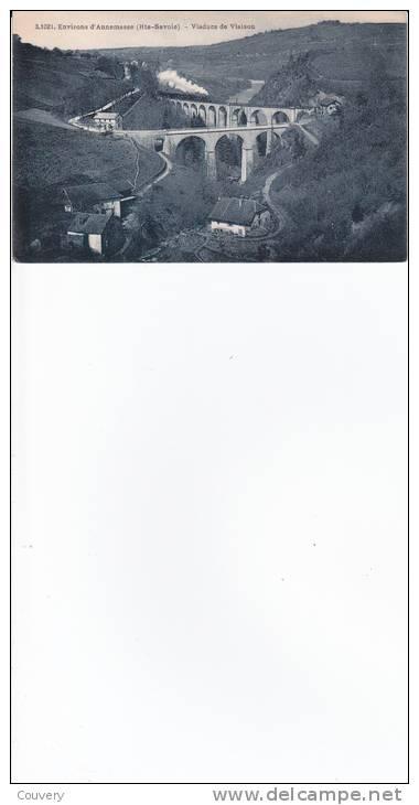 VPA 74  ANNEMASSE ,le Viaduc De VIAISON. (train Roulant) - Annemasse