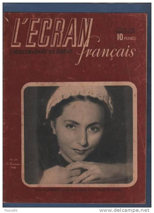 L´ECRAN FRANCAIS 12 12 1945 - LUCIENNE LAURENCE - DOLORES DEL RIO - THOMAS EDISON SPENCER TRACY - SIMONE SIMON - - Zeitschriften