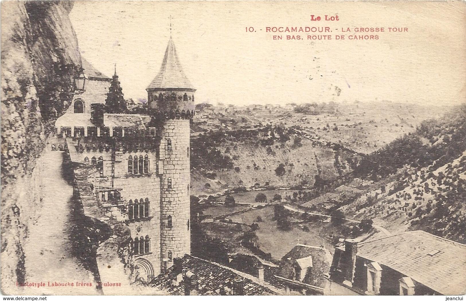 ROCAMADOUR--10-LA GROSSE TOUR ET ROUTE DE CAHORS--AFFR TIMBRE SEMEUSE 25C JAUNE-BRUN - Rocamadour