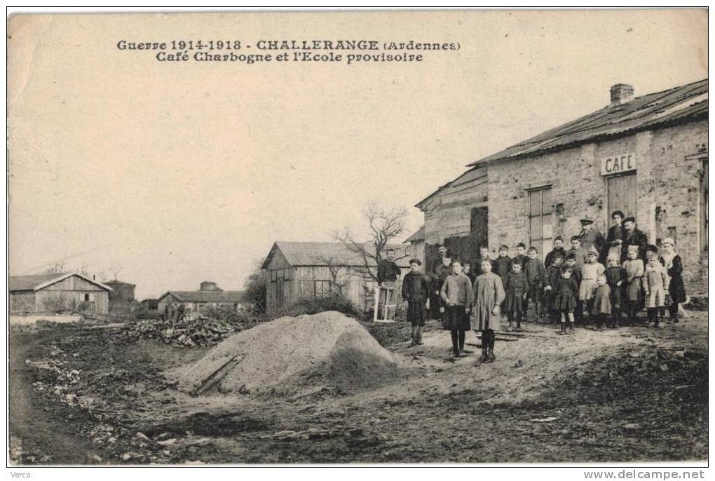 Carte Postale Ancienne De CHALLERANGE - Other Municipalities