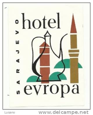 Etiquette De Bagage - Hotel Evropa - Sarajevo (ex-Yougoslavie) - Hotel Labels