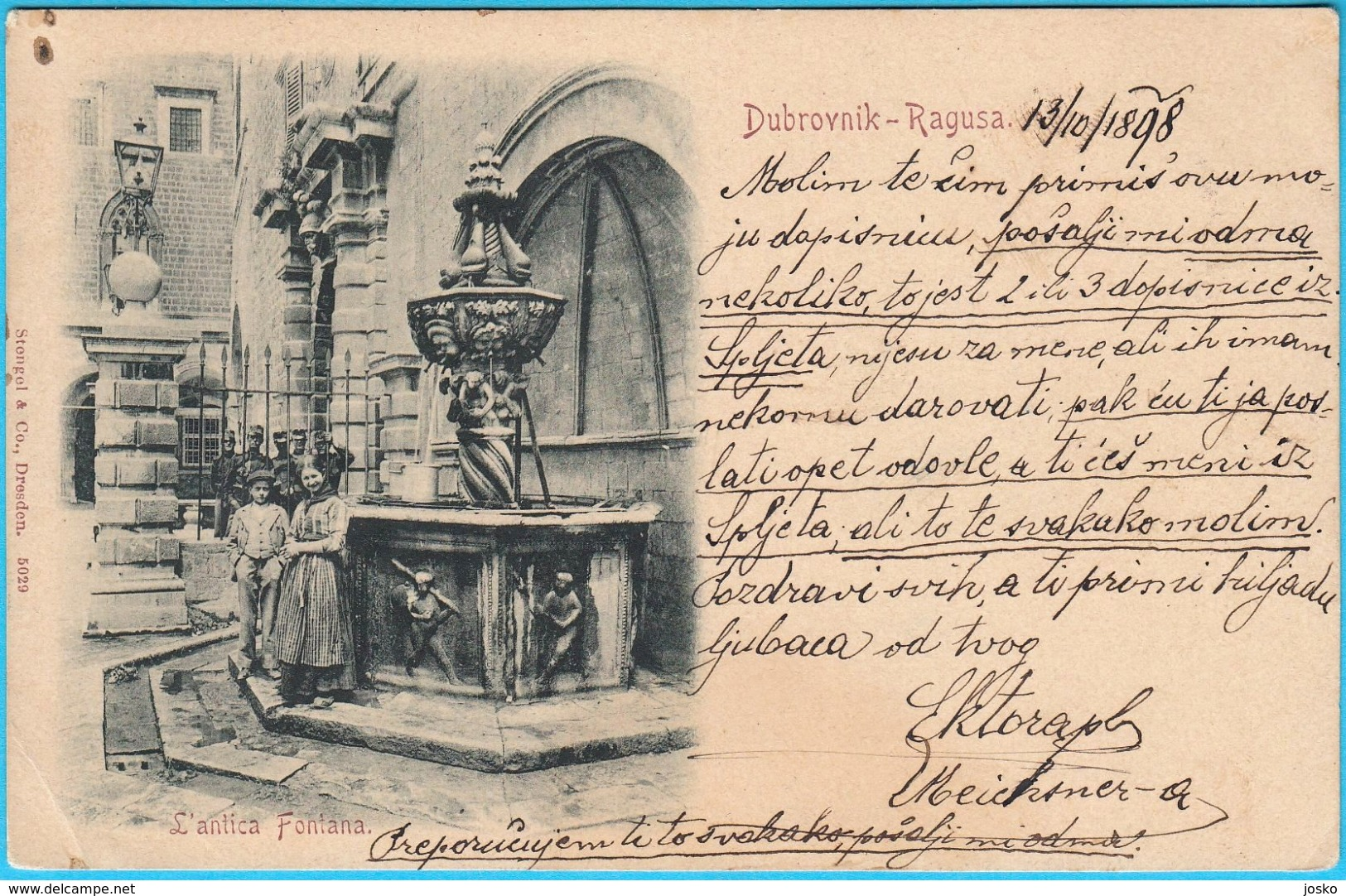 DUBROVNIK - RAGUSA  ... L´antica Fontana.  ( Croatia ) * Travelled 1898. * Stengel & Co. Dresden - Croatia