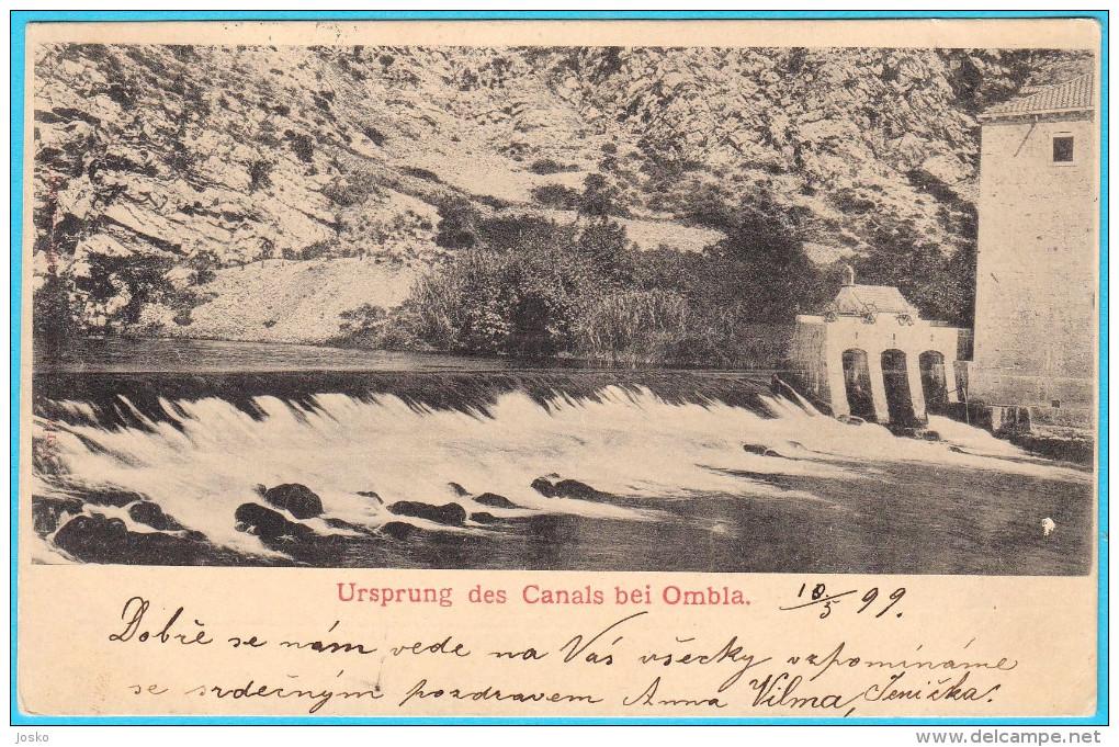 DUBROVNIK - RAGUSA  Ursprung Des Canals Bei Ombla. ( Croatia ) * Travelled 1899. * Postmark Gruz - Gravosa - Croatia