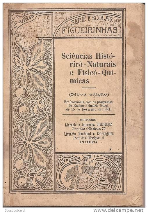 Figueirinhas - Série Escolar - Ciências Histórico-Naturais E Físico-Quimícas, 1921, Porto. Escola. - Bücher, Zeitschriften, Comics