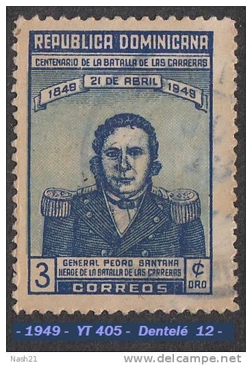1949 - Amérique Centrale - Dominicaine - Général Pedro Santana - 3 C. Bleu Et Bleu Clair - - Dominican Republic