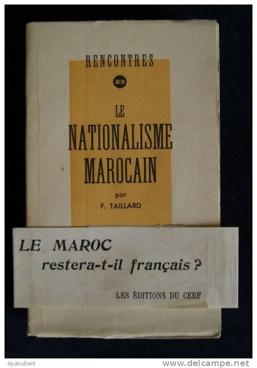 MAROC   LE NATIONALISME MAROCAIN  F. TAILLARD 1947 + Bandeau Publicitaire Conservé - Histoire