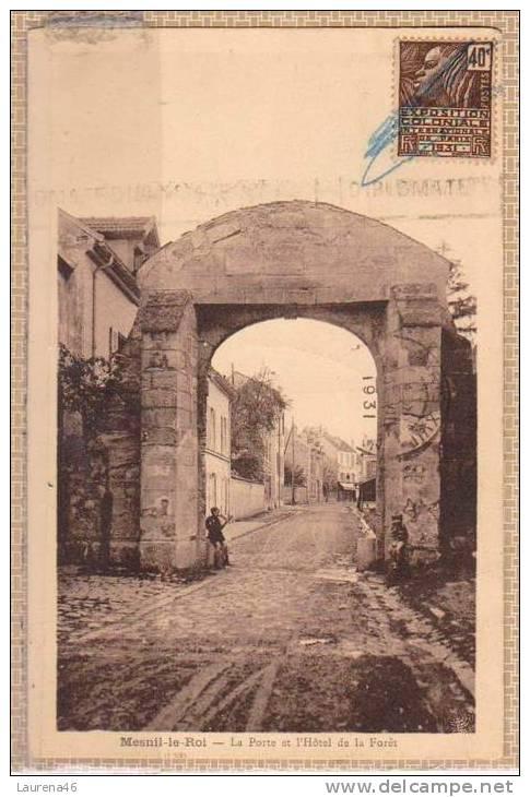 78 - Mesnil Le Roi - La Porte Et L'hôtel De La Forêt - Edit : ARNOU - Frankreich