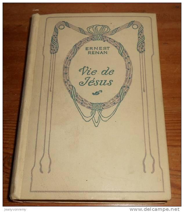 Vie De Jésus. Ernest  Renan. Nelson. - Livres, BD, Revues